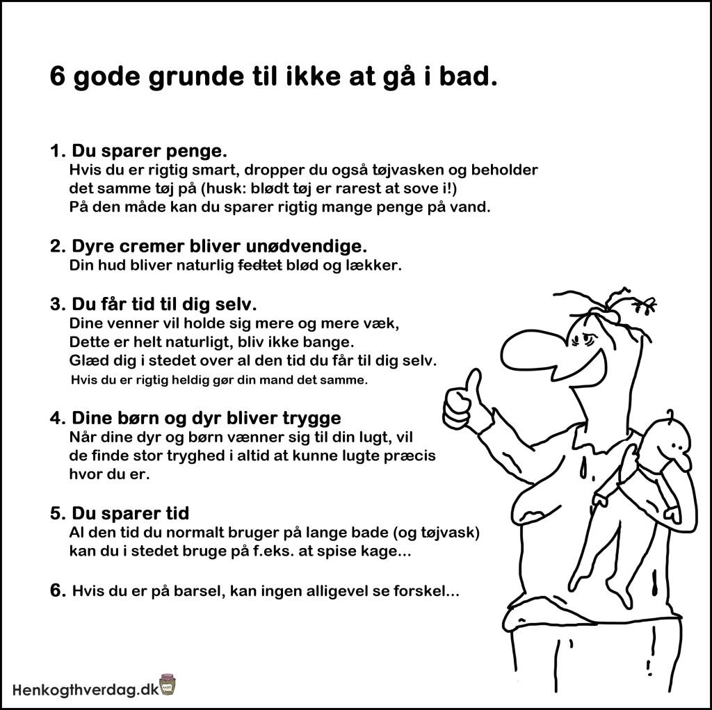 6 gode grunde til ikke at gå i bad